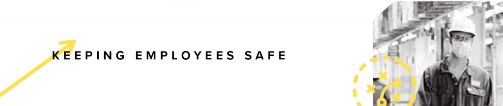 Keeping employees safe